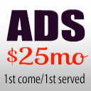Ads - $25 month - 1st come/1st served